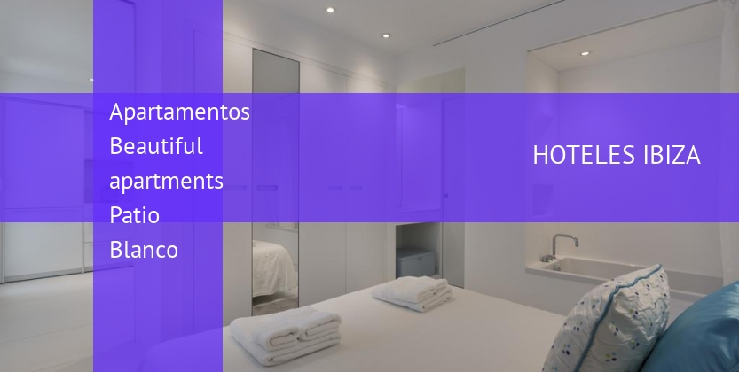 Apartamentos Beautiful apartments Patio Blanco booking