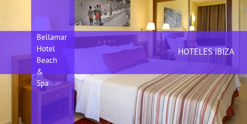 Bellamar Hotel Beach & Spa opiniones