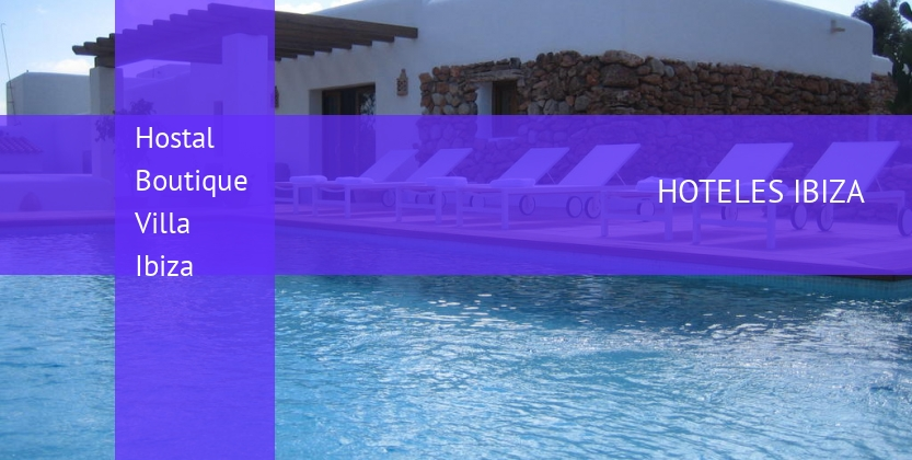 Hostal Boutique Villa Ibiza