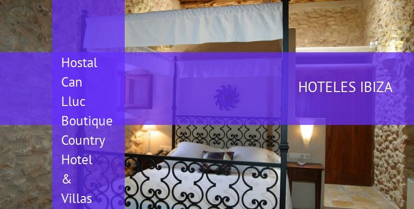 Hostal Can Lluc Boutique Country Hotel & Villas reservas