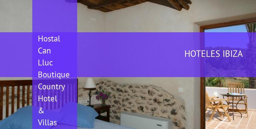 Hostal Can Lluc Boutique Country Hotel & Villas reverva