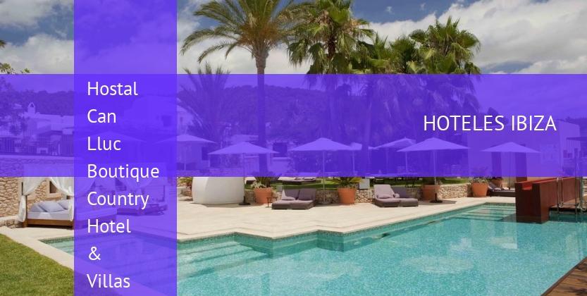 Hostal Can Lluc Boutique Country Hotel & Villas