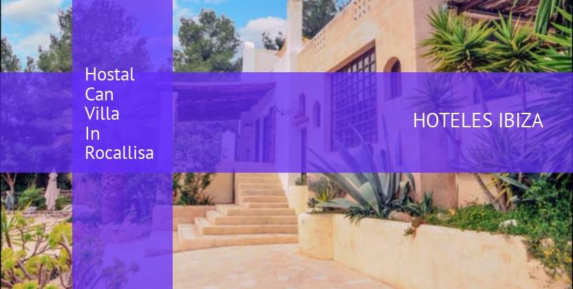 Hostal Can Villa In Rocallisa barato