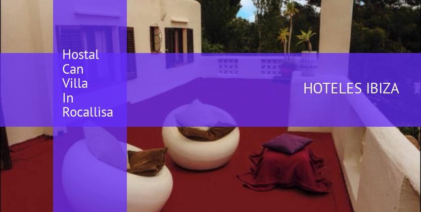 Hostal Can Villa In Rocallisa baratos