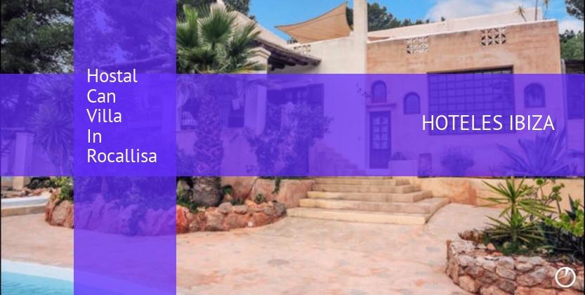 Hostal Can Villa In Rocallisa reservas
