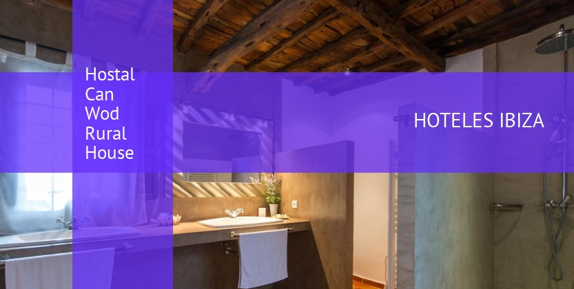 Hostal Can Wod Rural House barato