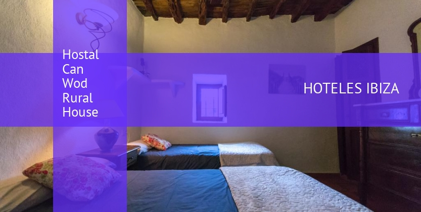 Hostal Can Wod Rural House baratos