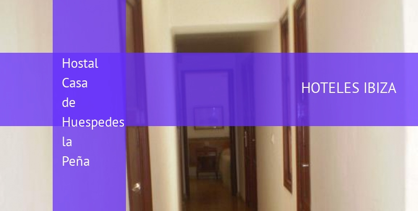 Hostal Casa de Huespedes la Peña opiniones