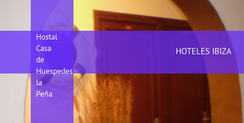 Hostal Casa de Huespedes la Peña reverva