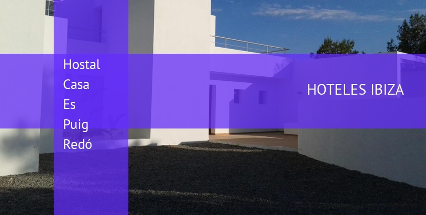 Hostal Casa Es Puig Redó reservas