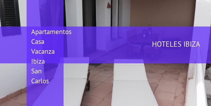 Apartamentos Casa Vacanza Ibiza San Carlos reverva