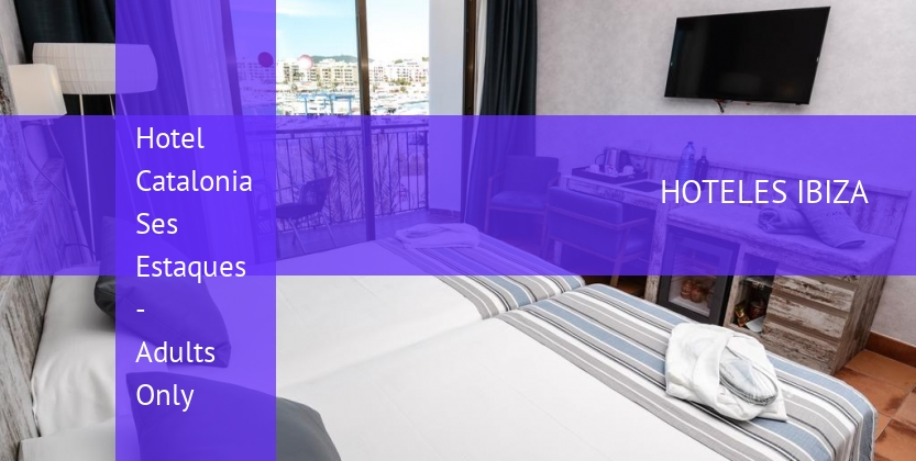Hotel Catalonia Ses Estaques - Adults Only baratos
