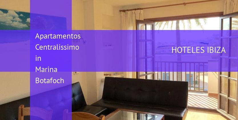 Apartamentos Centralissimo in Marina Botafoch reservas