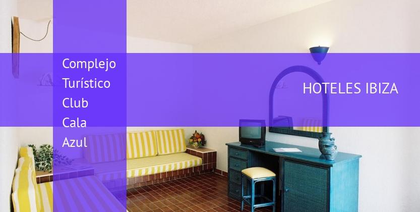 Complejo Turístico Club Cala Azul booking