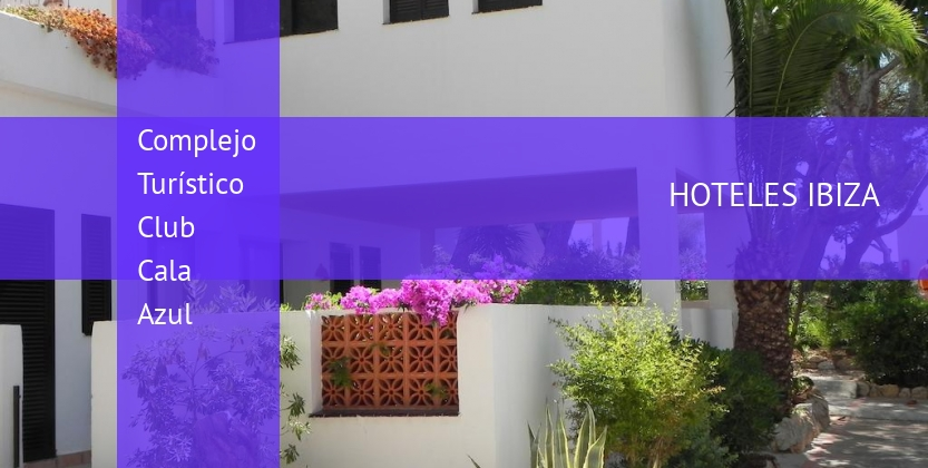 Complejo Turístico Club Cala Azul opiniones