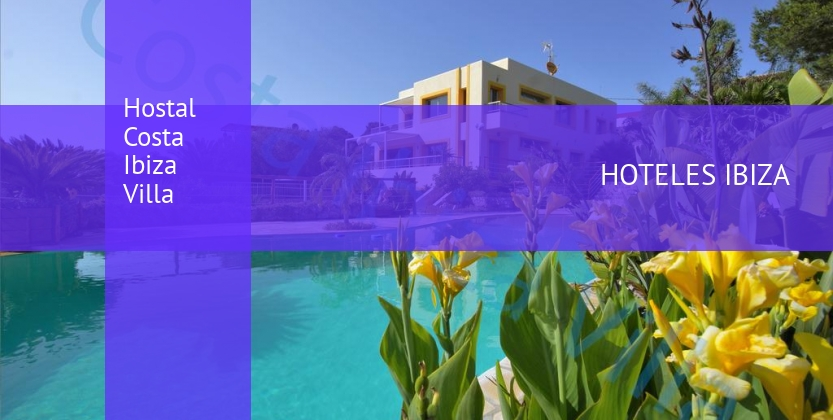 Hostal Costa Ibiza Villa opiniones