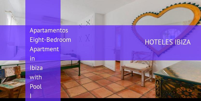 Apartamentos Eight-Bedroom Apartment in Ibiza with Pool I baratos