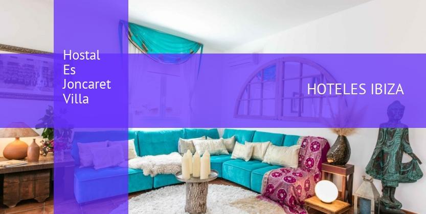 Hostal Es Joncaret Villa barato