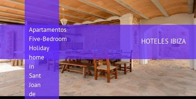 Apartamentos Five-Bedroom Holiday home in Sant Joan de Labritja / San Juan booking