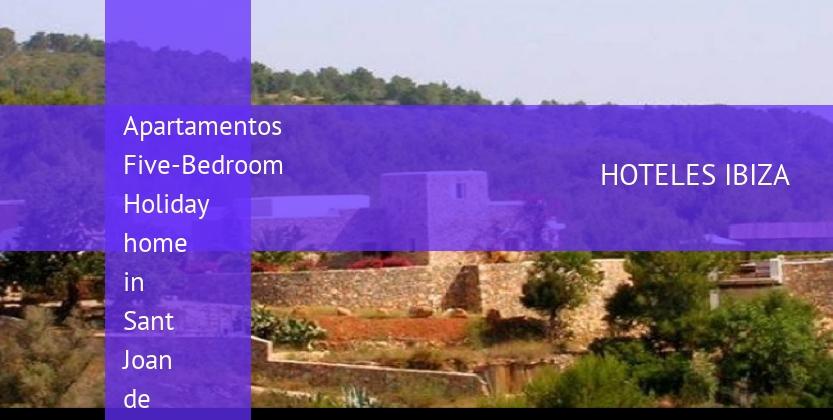 Apartamentos Five-Bedroom Holiday home in Sant Joan de Labritja / San Juan reservas