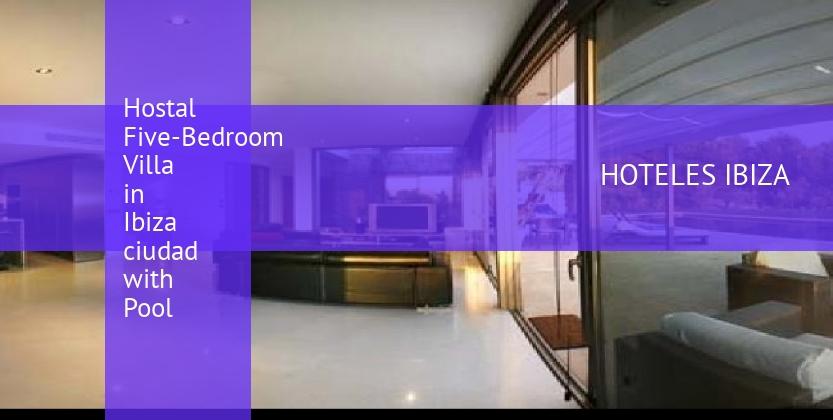 Hostal Five-Bedroom Villa in Ibiza ciudad with Pool barato