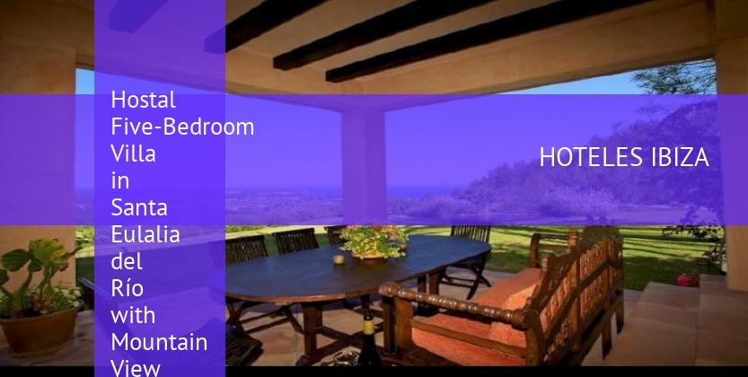 Hostal Five-Bedroom Villa in Santa Eulalia del Río with Mountain View baratos