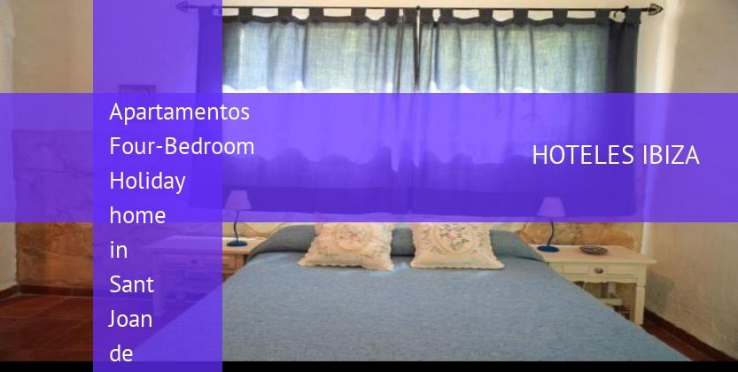 Apartamentos Four-Bedroom Holiday home in Sant Joan de Labritja barato