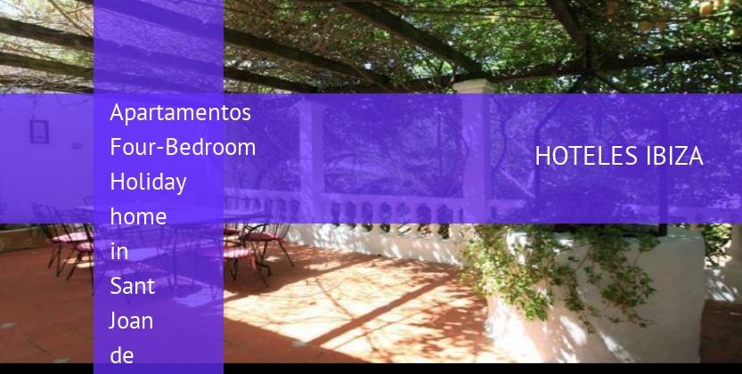 Apartamentos Four-Bedroom Holiday home in Sant Joan de Labritja booking