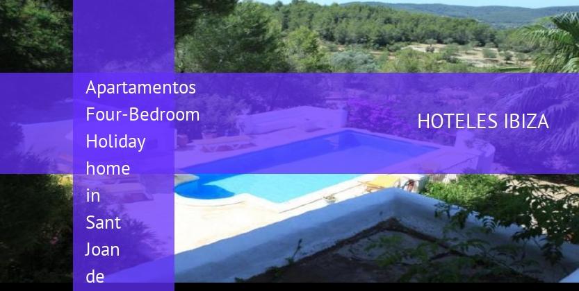 Apartamentos Four-Bedroom Holiday home in Sant Joan de Labritja reservas