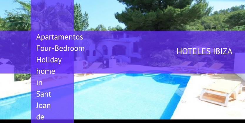 Apartamentos Four-Bedroom Holiday home in Sant Joan de Labritja