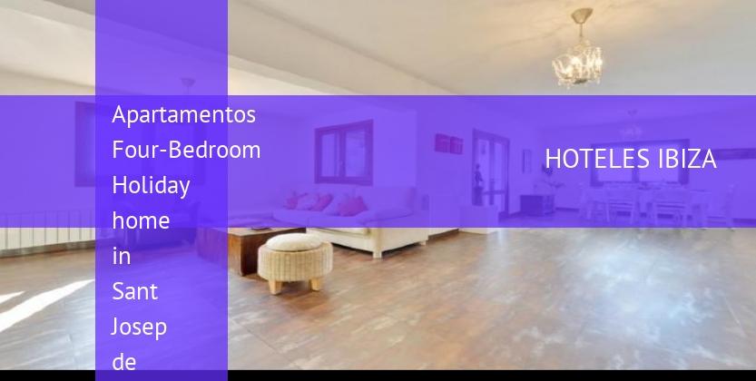 Apartamentos Four-Bedroom Holiday home in Sant Josep de Sa Talaia / San Jose with Terrace booking