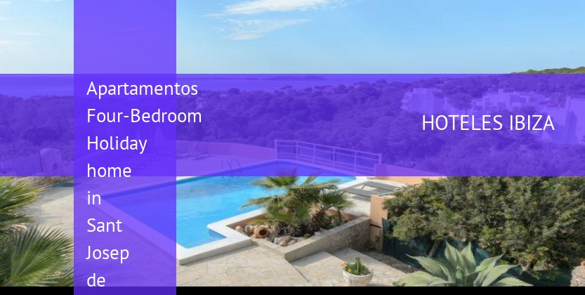 Apartamentos Four-Bedroom Holiday home in Sant Josep de Sa Talaia / San Jose barato