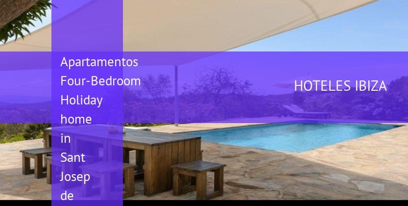 Apartamentos Four-Bedroom Holiday home in Sant Josep de Sa Talaia reservas