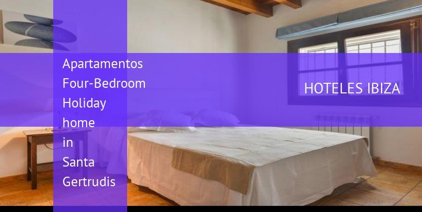 Apartamentos Four-Bedroom Holiday home in Santa Gertrudis reservas