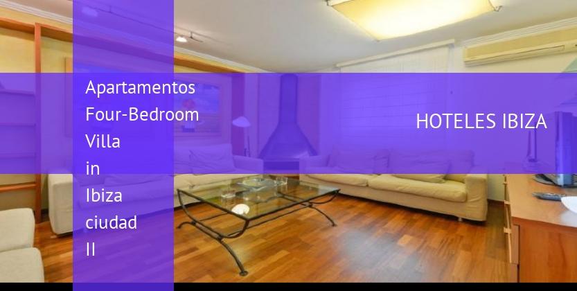 Apartamentos Four-Bedroom Villa in Ibiza ciudad II reservas