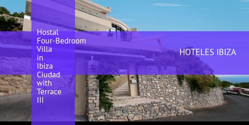 Hostal Four-Bedroom Villa in Ibiza Ciudad with Terrace III reservas