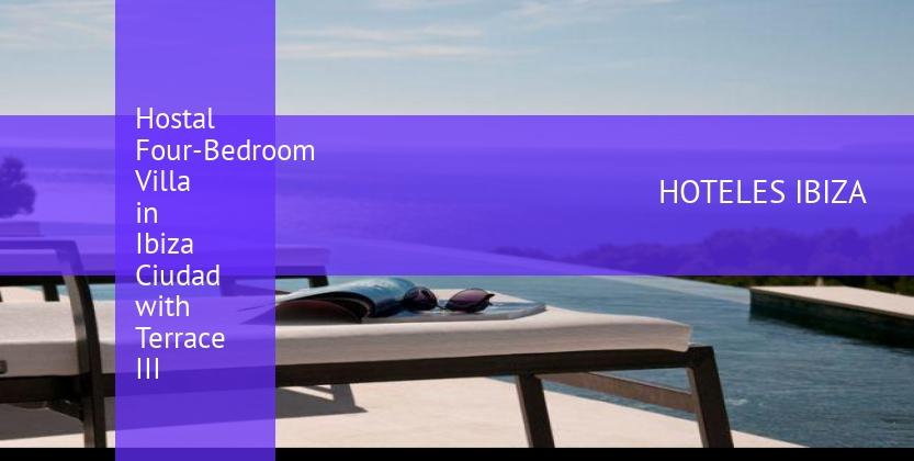 Hostal Four-Bedroom Villa in Ibiza Ciudad with Terrace III reverva