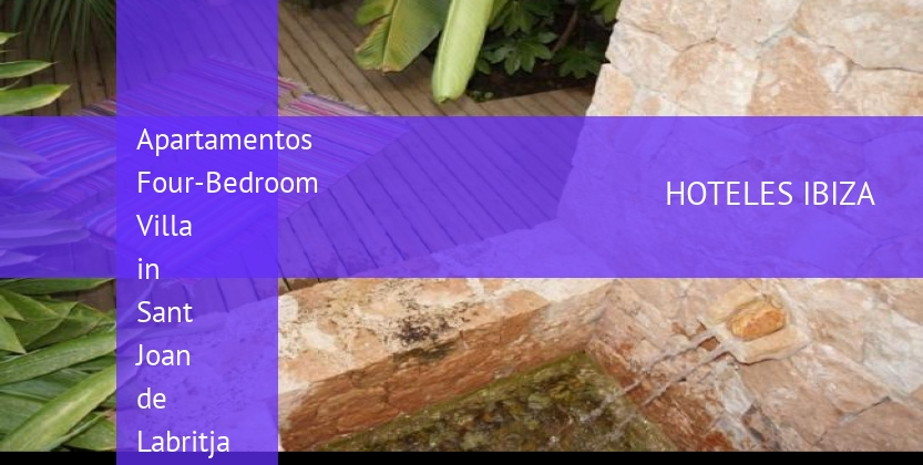 Apartamentos Four-Bedroom Villa in Sant Joan de Labritja / San Juan with Terrace barato