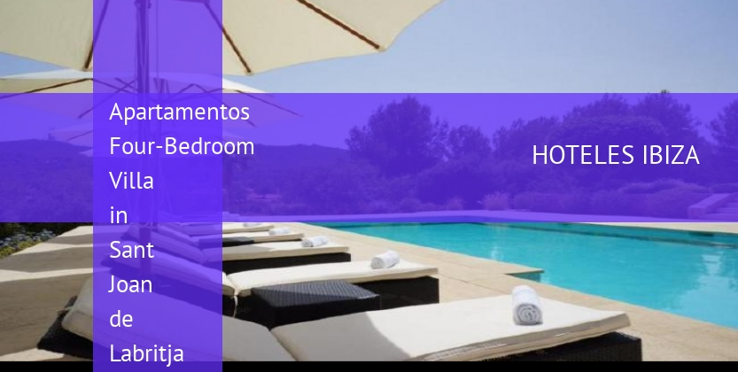 Apartamentos Four-Bedroom Villa in Sant Joan de Labritja / San Juan with Terrace