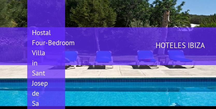 Hostal Four-Bedroom Villa in Sant Josep de Sa Talaia / San Jose with Garden reverva
