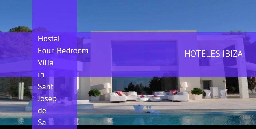 Hostal Four-Bedroom Villa in Sant Josep de Sa Talaia / San Jose with Mountain View baratos