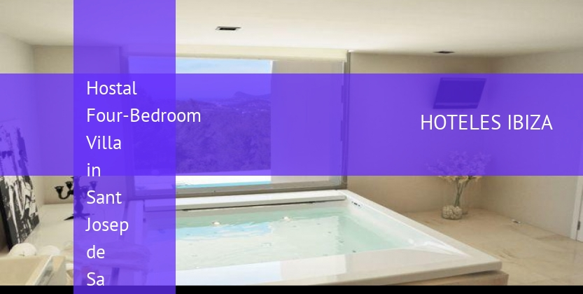 Hostal Four-Bedroom Villa in Sant Josep de Sa Talaia / San Jose with Mountain View opiniones