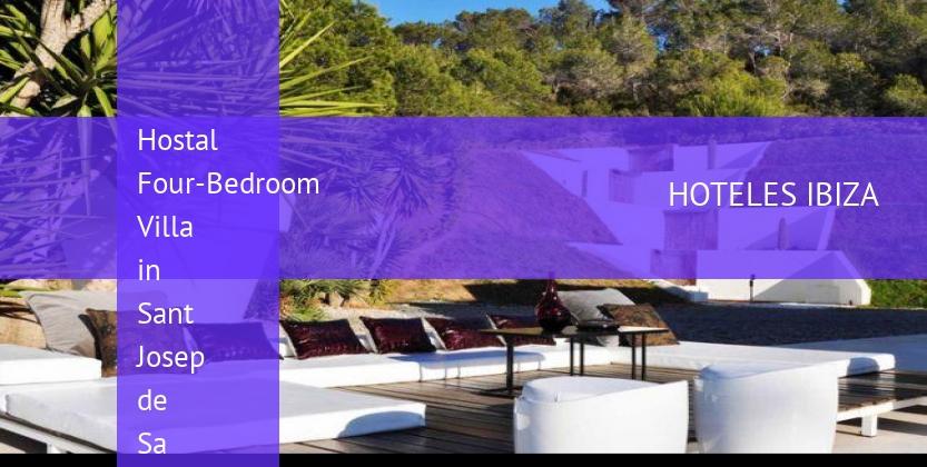 Hostal Four-Bedroom Villa in Sant Josep de Sa Talaia / San Jose with Mountain View reverva
