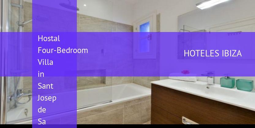 Hostal Four-Bedroom Villa in Sant Josep de Sa Talaia / San Jose with Pool II barato