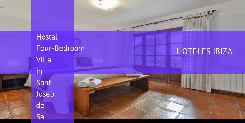 Hostal Four-Bedroom Villa in Sant Josep de Sa Talaia / San Jose with Pool II reverva