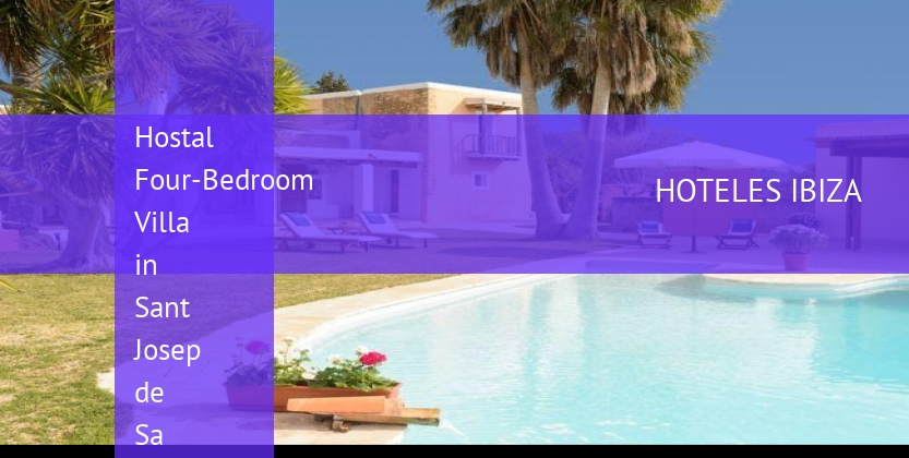 Hostal Four-Bedroom Villa in Sant Josep de Sa Talaia / San Jose with Terrace