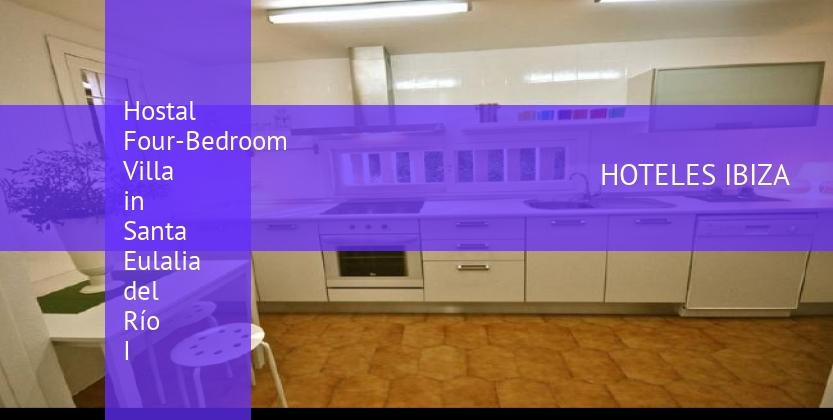 Hostal Four-Bedroom Villa in Santa Eulalia del Río I opiniones