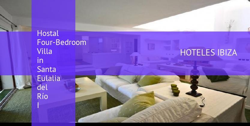 Hostal Four-Bedroom Villa in Santa Eulalia del Río I reservas
