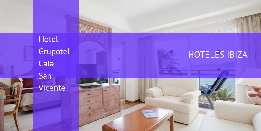 Hotel Grupotel Cala San Vicente booking