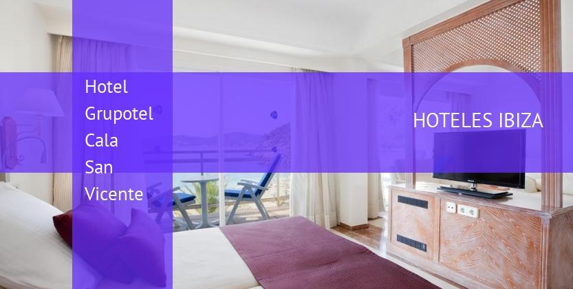 Hotel Grupotel Cala San Vicente reservas